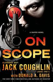 On Scope: A Sniper Novel