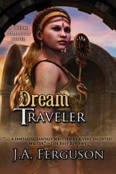 Dream Traveler: A Dream Chronicle Novel
