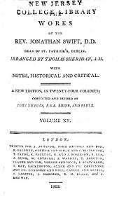 The Works of the Rev. Jonathan Swift, D.D., Dean of St. Patrick's, Dublin: Volume 20