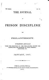 The Journal of Prison Discipline and Philanthropy: Volumes 6-12