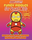 Funny Riddles for Smart Kids - Funny Riddles - Riddles and Brain Teasers Families Will Love
