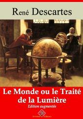 Le monde ou le traité de la lumière: Nouvelle édition augmentée