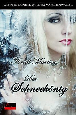 Wenn es dunkel wird im M  rchenwald      Der Schneek  nig PDF