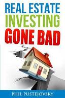Real Estate Investing Gone Bad Book PDF