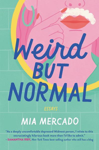 Download Weird but Normal Book