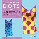 Origami Paper   Dots   6 3 4    49 Sheets