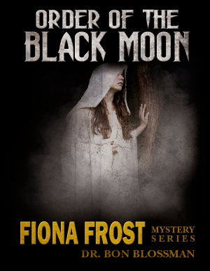 Fiona Frost  Order of the Black Moon PDF