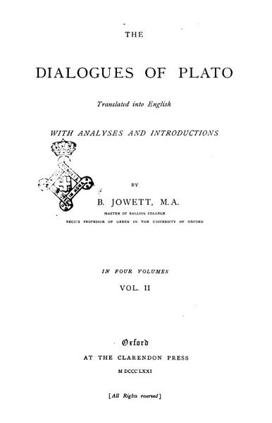 The Dialogues of Plato Translated Into English with Analyses and Introductions by B  Jowett PDF