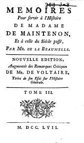 Mémoires pour servir à l'histoire de madame de Maintenon, et à celle du siécle passé: Volume3