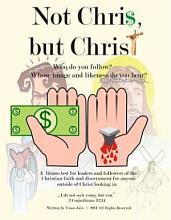 Not Chri   but Christ PDF