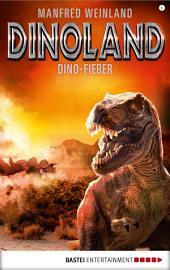 Dino-Land - Folge 08: Dino-Fieber