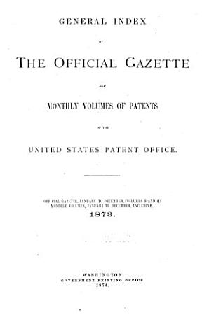 General Index of the Official Gazette and Monthly Volumes of Patents PDF