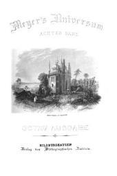 Meyer's Universum: ein Volksbuch, enthaltend Abbildung und Beschreibung des Sehenswerthesten und Merkwürdigsten in Natur und Kunst : in 5 Bänden