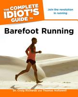 The Complete Idiot s Guide to Barefoot Running PDF