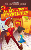 The April Fool's Apprentice: The Scavenger's Scheme