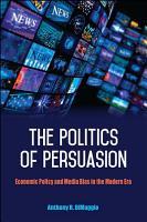 The Politics of Persuasion PDF