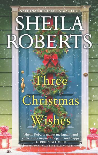 Download Three Christmas Wishes Book