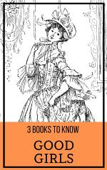 3 Books to Know: Good Girls
