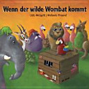 Wenn der wilde Wombat kommt PDF