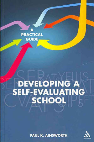 Developing a Self Evaluating School
