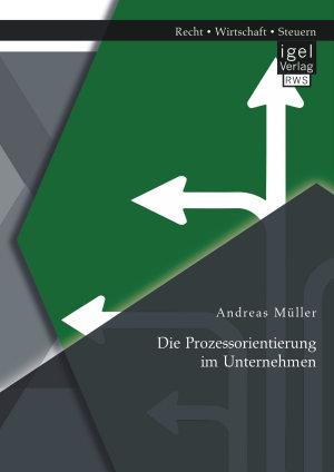 Die Prozessorientierung im Unternehmen PDF
