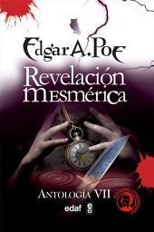 La revelación mesmérica: Volumen 1