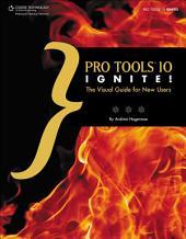 Pro Tools 10 Ignite!, 1st Ed.