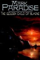 The Golden Child of Slaine
