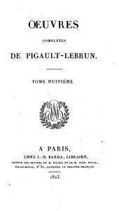 Oeuvres complètes de Pigault Lebrun: Jérome