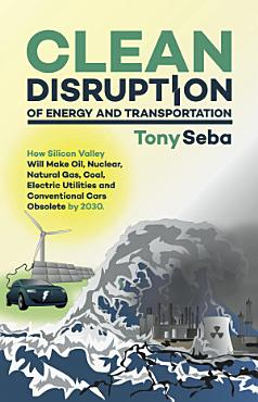 Clean Disruption of Energy and Transportation PDF