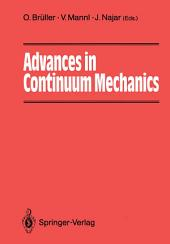 Advances in Continuum Mechanics: 39 Papers from International Experts Dedicated to Horst Lippmann