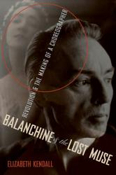 Balanchine And The Lost Muse Book PDF