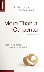 More Than A Carpenter Book PDF