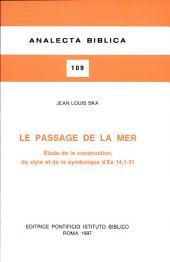 Le passage de la mer: étude de la construction, du style et de la symbolique d'Ex 14,1-31