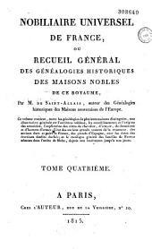 Nobiliaire universel de France ou recueil général des généalogies historiques des maisons nobles de ce royaume: Volume1