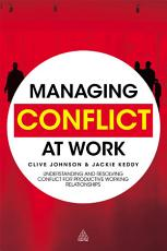 Managing Conflict at Work PDF
