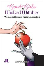 Good Girls & Wicked Witches