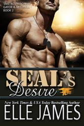 Seals Desire: Take No Prisoners