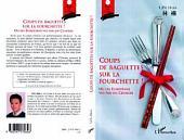 Coups de baguettes sur la fourchette !: Ou les Européens vus par un chinois