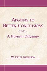 Arguing to Better Conclusions