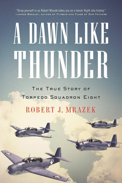 Download A Dawn Like Thunder Book