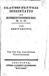 Dissertatio de superstitionibus sec. IX., X., XI.: c. addit