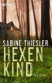 Hexenkind: Thriller
