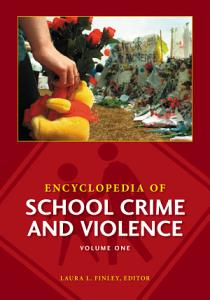 Encyclopedia of School Crime and Violence  2 volumes  PDF