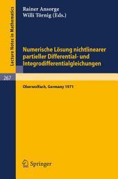 Numerische Lösung nichtlinearer partieller Differential- und Integrodifferentialgleichungen: Vorträge einer Tagung im Mathematischen Forschungsinstitut Oberwolfach, 1971