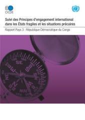 Conflits et fragilité Suivi des Principes pour l'engagement international dans les États fragiles et les situations précaires : République Démocratique du Congo