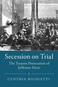 Secession on Trial Book