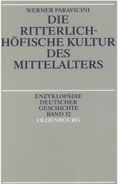 Die ritterlich-höfische Kultur des Mittelalters: Ausgabe 2
