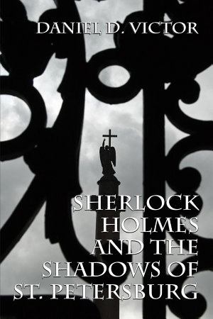 Sherlock Holmes and The Shadows of St Petersburg