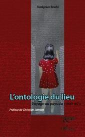 """L'ontologie du lieu: Voyage au pays du """"non-où"""""""